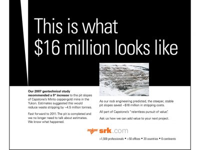 SRK's advertising for cost savings realized through safe, increased pit slopes